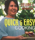 Quick & Easy Meals: Celebrity Chef Cookbook